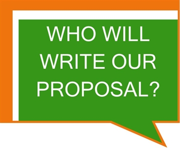 Who Will Write Our Proposal?