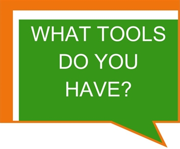 What Tools Do Youy Have?