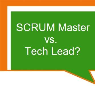 SCRUM Master vs. Tech Lead?